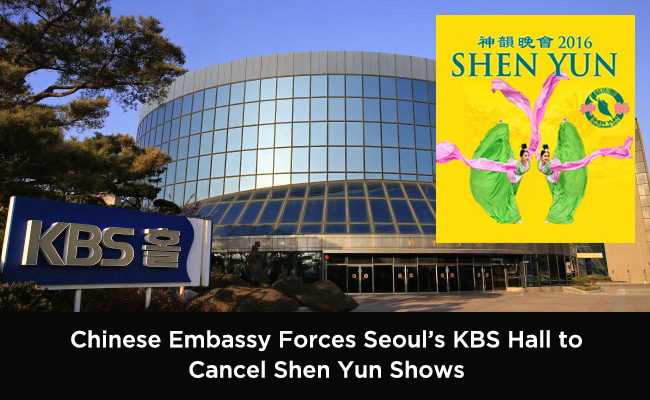 Chinese Embassy Forces Seouls Kbs Hall To Cancel Shen Yun Shows