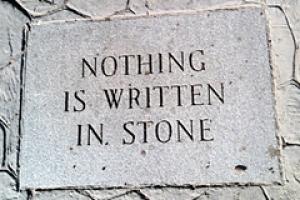 Nothing Is Written In Stone T